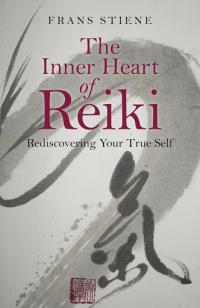 The Essential Focus of Reiki is Rediscovering Our Original Nature