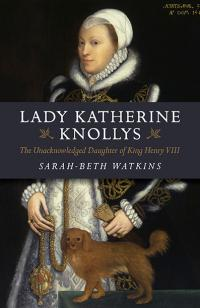 New Book - Lady Katherine Knollys