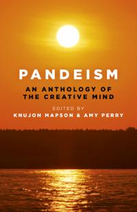 Pandeism: An Anthology of the Creative Mind