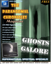 Ghosts Galore in the New Paranormal Chronicles Magazine and Podcast