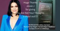 Jessie J loves You Are Not Your Thoughts