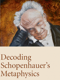 ​Introducing Decoding Schopenhauers Metaphysics by Barnardo Kastrup