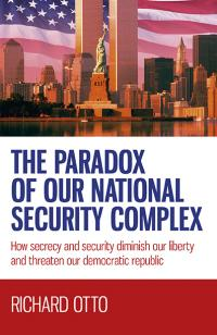 The Paradox of US National Security