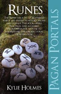 Pagan Portals - Runes by Kylie Holmes