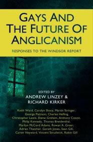 Gays and the Future of Anglicanism by Richard Kirker, Andrew Linzey