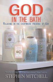 God in the Bath by Stephen Mitchell
