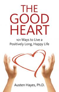Good Heart, The by Austen Hayes