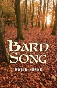 Bard Song by Robin Herne