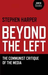 Beyond the Left by Stephen Harper