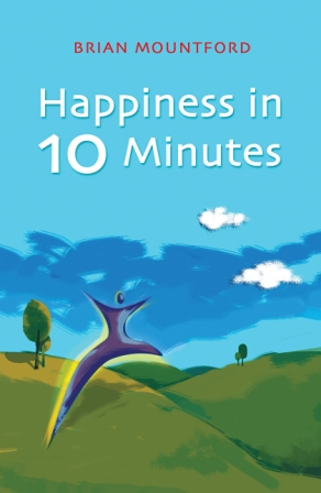 Happiness in 10 Minutes