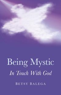 Being Mystic by Betsy Balega