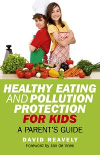Healthy Eating and Pollution Protection for Kids
