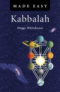Kabbalah Made Easy by Maggy Whitehouse
