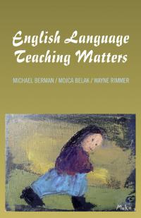 English Language Teaching Matters by Michael Berman