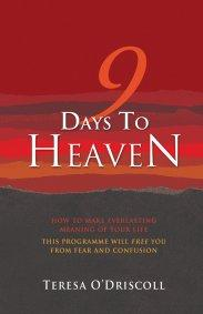 9 Days to Heaven by Teresa O'Driscoll