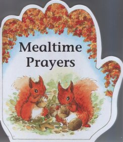 Little Prayers Series: Mealtime Prayers