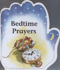 Little Prayers Series: Bedtime Prayers