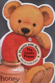 Prayers with Bears: The Lord's Prayer