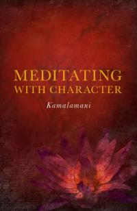 Meditating With Character by  Kamalamani