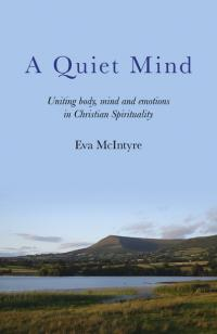 Quiet Mind, A by Eva McIntyre