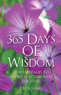 365 Days of Wisdom by Dadi Janki