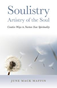Soulistry- Artistry of the Soul by June Maffin