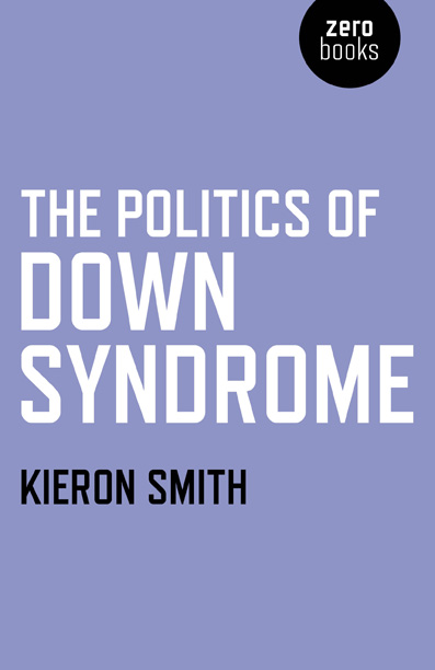 Politics of Down Syndrome, The
