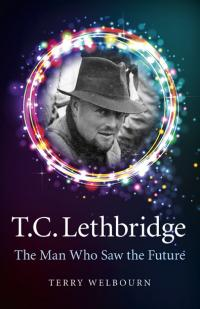 T C Lethbridge by Terry Welbourn