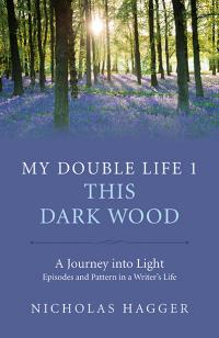 My Double Life 1 by Nicholas Hagger