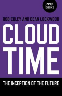 Cloud Time by Rob Coley, Dean Lockwood