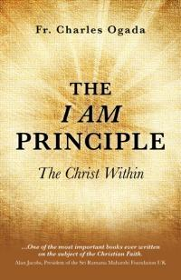I Am Principle, The by Charles Ogada