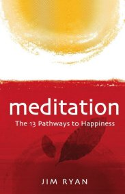 Meditation: the 13 Pathways to Happiness