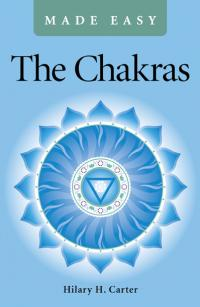Chakras Made Easy, The by Hilary H. Carter