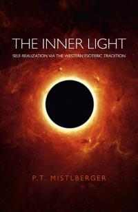 Inner Light, The by P.T. Mistlberger