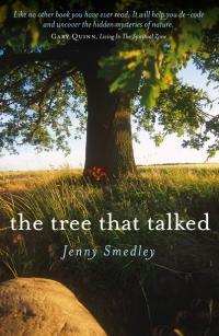 Tree That Talked, The by Jenny Smedley