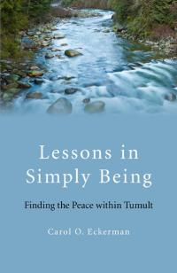 Lessons in Simply Being