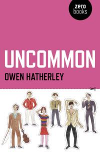 Uncommon by Owen Hatherley