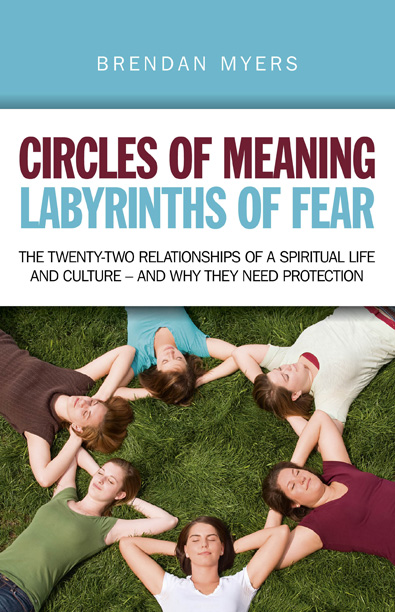 Circles of Meaning, Labyrinths of Fear