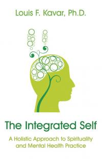 Integrated Self, The by Louis Kavar