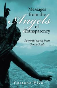 Messages from the Angels of Transparency