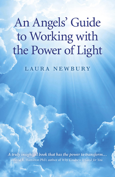 An Angels' Guide to Working with the Power of Light