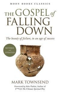 Gospel of Falling Down by Mark Townsend