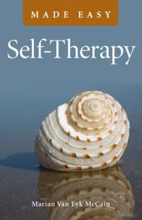 Self-Therapy Made Easy by Marian Van Eyk McCain