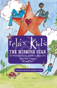 Relax Kids: The Wishing Star by Marneta Viegas