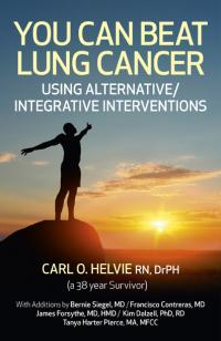 You Can Beat Lung Cancer by Carl O. Helvie, R.N., Dr.P.H.