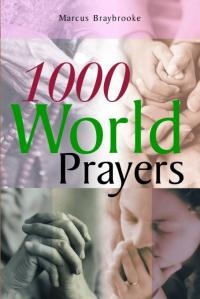 1000 World Prayers by Marcus Braybrooke