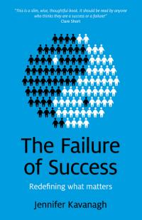 Failure of Success, The by Jennifer Kavanagh