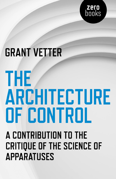 Architecture of Control, The