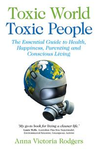 Toxic World, Toxic People by Anna Victoria Rodgers