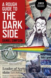 Rough Guide To The Dark Side, A by Daniel Simpson